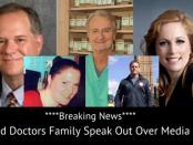Breaking News Dead Doctors Family Speak Out