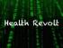 Health revolt